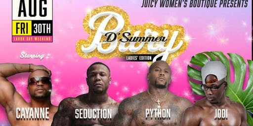 JWB Presents Bury D'Summer Ladies' Night Edition Labor Day Weekend.