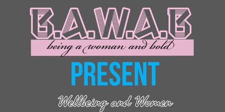 Wellbeing and Women  tickets