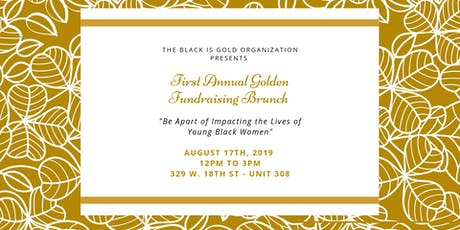 Black is Gold's First Annual Golden Fundraising Brunch tickets