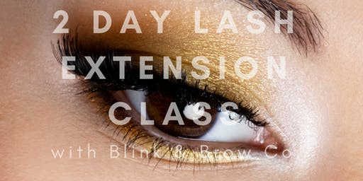August 10th & 11th INTENSIVE CLASSIC LASH EXTENSION TRAINING