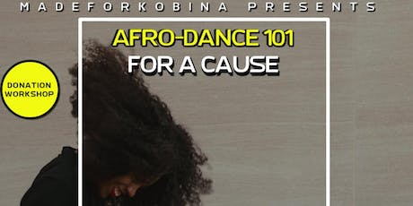 Donation Afro Dance Class (101 Edition) with Nadia - Collaboration with Non-profit(12:15 CHECK IN) tickets