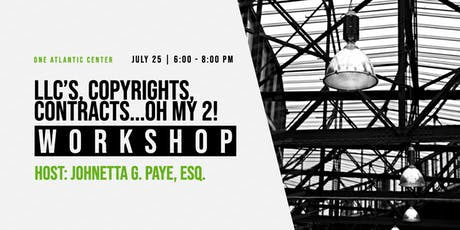 LLCs, Copyrights, Contracts...OH MY 2! (In Person Business Workshop) tickets