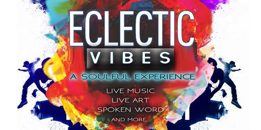ECLECTIC VIBES:A Soulful Experience