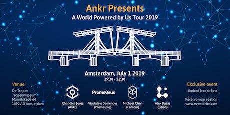 Ankr - Fantom - Prometeus  Amsterdam 2019 tickets