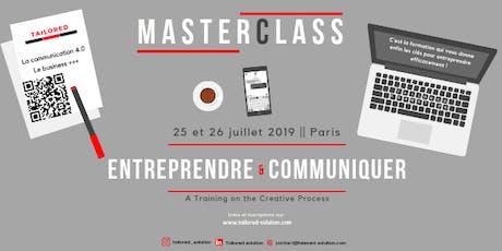 Master Class Entreprendre et communiquer Paris 2019 billets