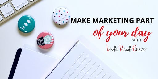 5 Minute Marketing: Make Marketing Part of Your Day
