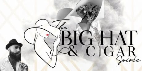 The Big Hat & Cigar Soiree tickets