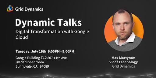 "Dynamic Talks: Silicon Valley ""Digital transformation with Google Cloud"""