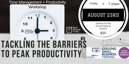 Tackling The Barriers To Peak Productivity 23.8.19 GSBF