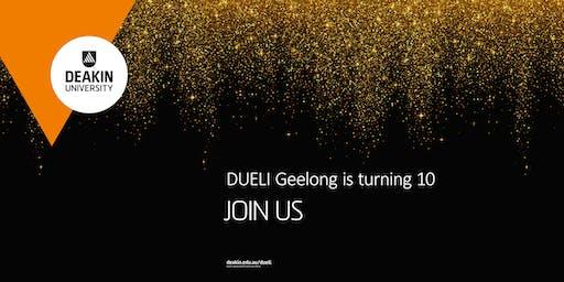 DUELI Geelong 10th Birthday Celebration