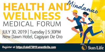 Health & Wellness Medical Forum - CAGAYAN DE ORO