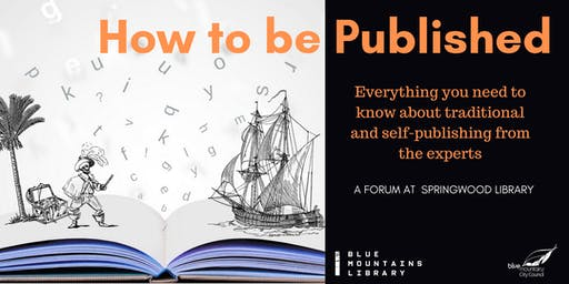 How to be Published! Information from the Experts