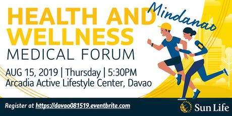 Health & Wellness Medical Forum - DAVAO tickets