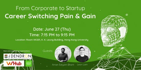 From Corporate to Startup, Career Switching Pain & Gain tickets