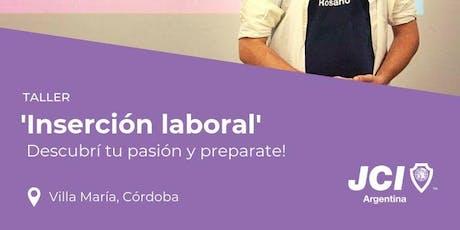 Taller: Inserción laboral ¡Descubrí tu pasión y preparate! entradas