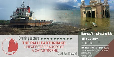 The Palu earthquake: Unexpected causes of a catastrophe tickets