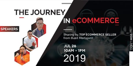The Journey in eCommerce, by Bukit Mertajam Top Seller & Experts! tickets