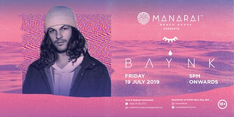 Manarai Beach House presents BAYNK tickets