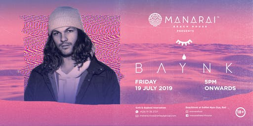 Manarai Beach House presents BAYNK