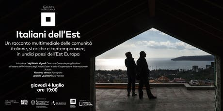 Presentazione Italiani dell'Est biglietti
