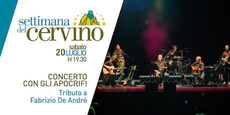 Settimana del Cervino - Concerto Tributo a Fabrizio De André biglietti