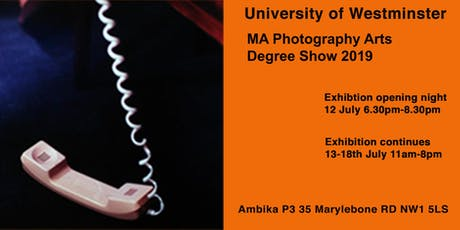 University of Westminster MA Photography Arts Degree Show 2019 tickets