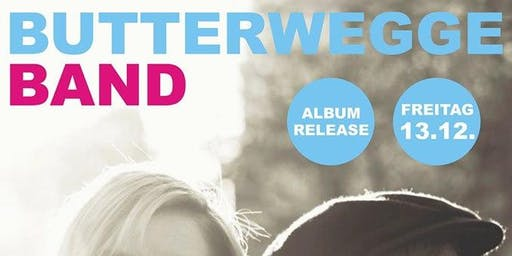 Butterwegge Album Release // Gäste: KLEE