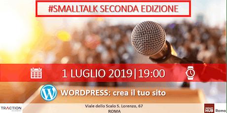 #SmallTalk - Wordpress.com: crea il tuo sito biglietti