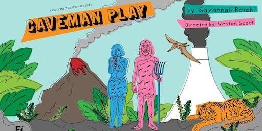 """""""Caveman Play"""""""