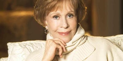 """Carol Burnett: """"An Evening of Laughter and Reflection Where the Audience Asks the Questions"""""""