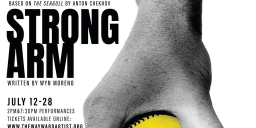 """Strong Arm"" World Premiere based on Anton Chekhov's ""The Seagull"""