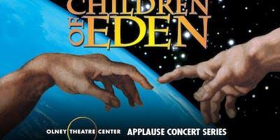 """Children of Eden"" Concert Version"