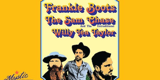 Frankie Boots with The Sam Chase & The Untraditional and Willy Tea Taylor