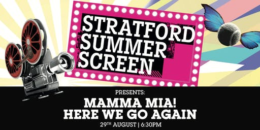 Mamma Mia! Here We Go Again: FREE on the Stratford Summer Screen