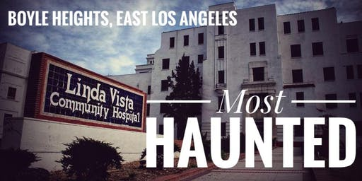Boyle Heights: Most Haunted (August)