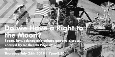 DO WE HAVE A RIGHT TO THE MOON? tickets