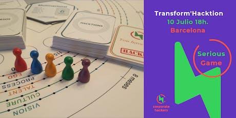 Transform'Hacktion - el Serious Game de la evolución de las organizaciones entradas