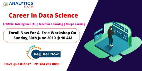 Enroll Free Data Science  Workshop Session Experts On 30th ,June 10AM tickets