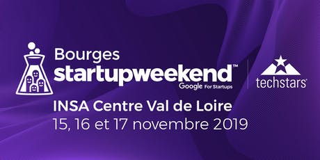 Techstars Startup Weekend Bourges 15, 16, 17 novembre 2019 billets