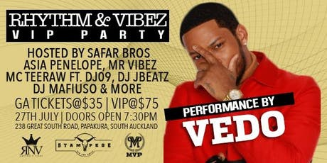 Rhythm & Vibez VIP Party with Vedo Ft  Safar Bros tickets