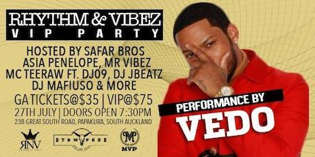 Rhythm & Vibez VIP Party with Vedo Ft  Safar Bros tickets