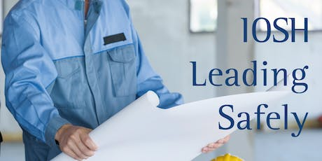 IOSH Leading Safely tickets