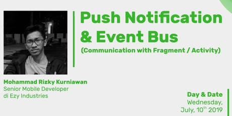 Push Notification + Event Bus (Communication with Fragment/Activity) tickets