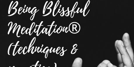 Being Blissful Meditation® (techniques & practice) tickets