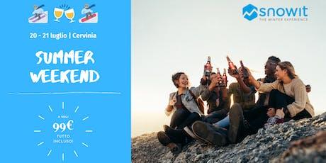 20-21 luglio - Snowit Summer Weekend @Cervinia biglietti