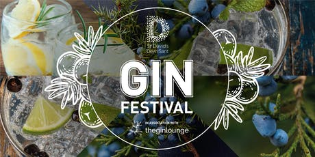 The St David's Gin Festival - 2nd - 4th August tickets