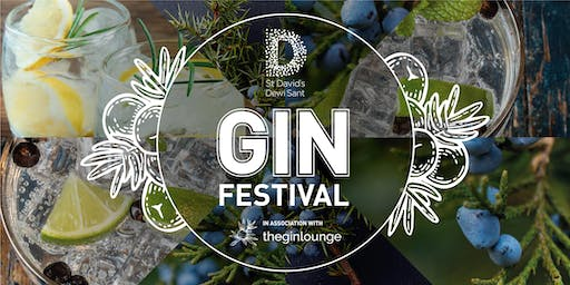 The St David's Gin Festival - 2nd - 4th August