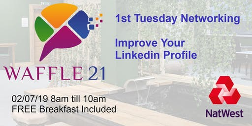 First Tuesday Networking@Waffle 21 presents - #Marketing  #NatWestBoost
