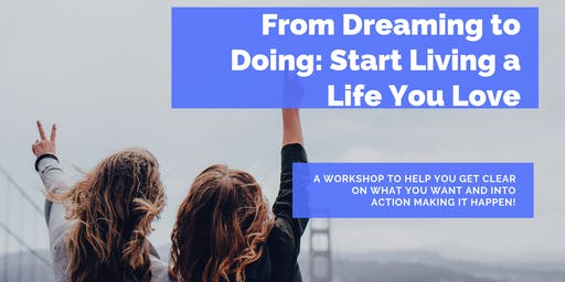 From Dreaming to Doing: Start Living a Life You Love- Twin Cities (evening)