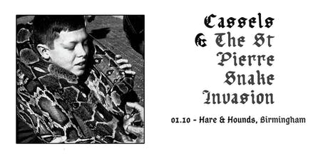 Cassels x The St Pierre Snake Invasion tickets